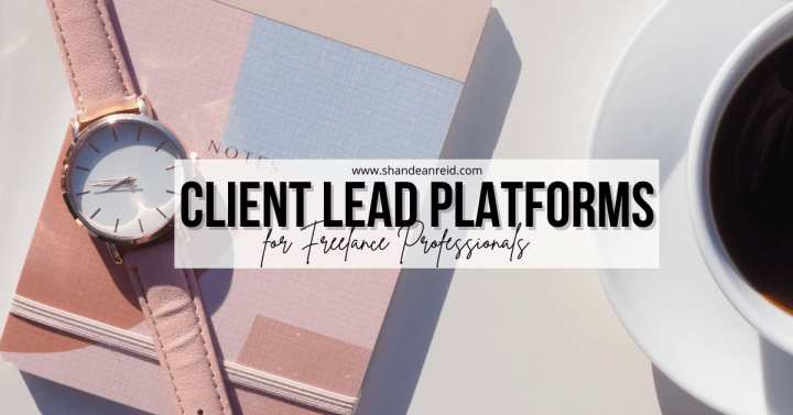 4 Client Leads Platforms For Freelance Professionals