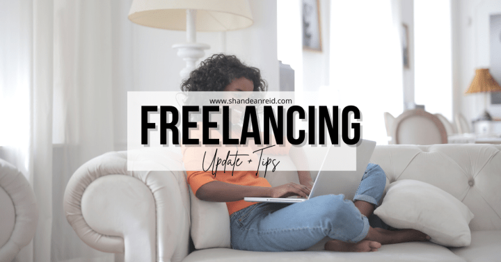 Freelancing Tips + One Year Update