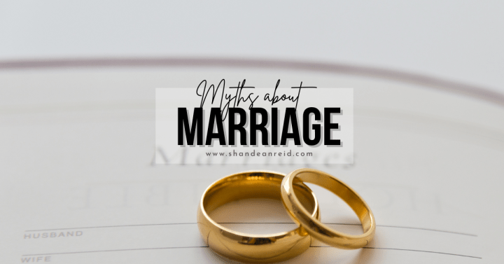 4 Myths About Marriage Debunked