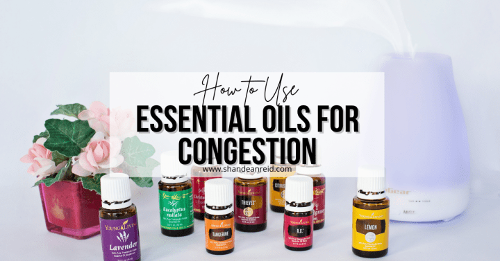 How to Use Essential Oils for Congestion