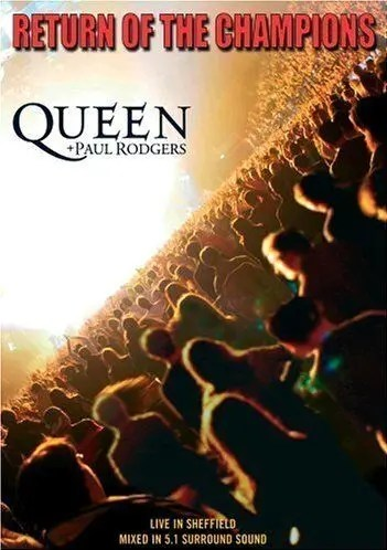 Queen + Paul Rodgers : Return of the Champions