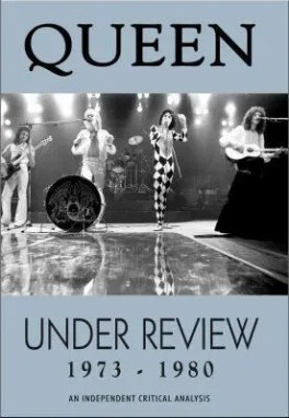 Queen Under Review 1973 – 1980