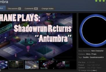 shane plays shadowrun returns antumbra