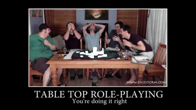 Table top reple-playing you're doing it right meme