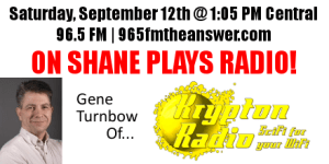 Gene Turnbow of Krypton Radio on Shane Plays Radio banner