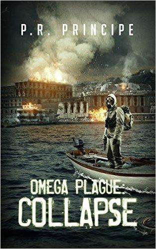 omega plague collapse by PR Principe
