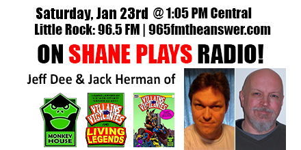 Shane Plays Guest Promo Banner Jeff Dee Jack Herman Monkey House Games Jan 23rd 2016 second appearance