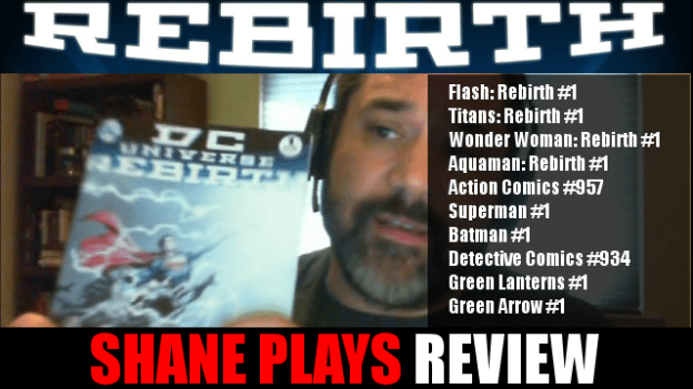 Shane Plays DC Rebirth Review 2