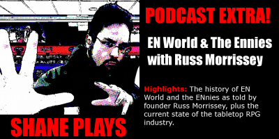 shane plays podcast extra title russ morrissey en world and the ennies