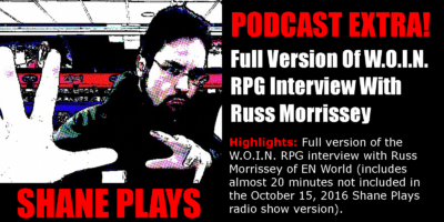 shane plays podcast extra title russ morrissey full woin interview 10-15-2016