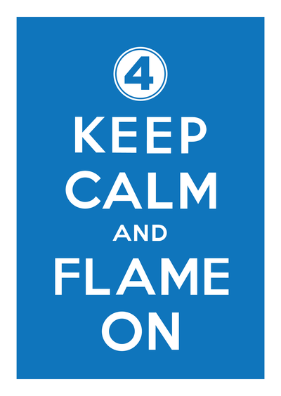 geek meme keep calm and flame on