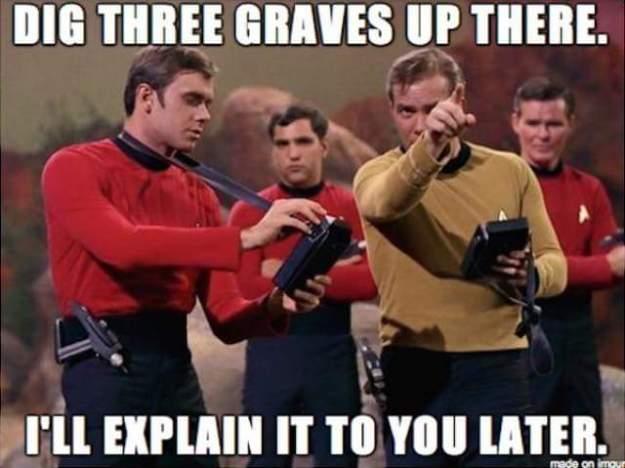 geek meme star trek dig three graves