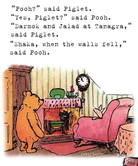 geek meme pooh shaka when the walls fell