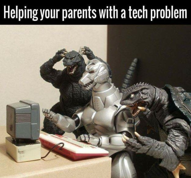 geek meme godzilla parents tech problem