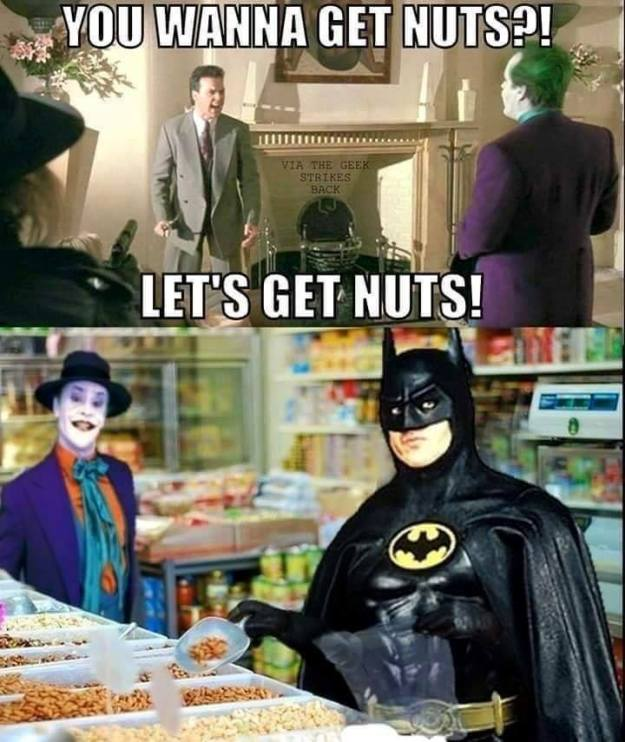 geek meme batman you wanna get nuts