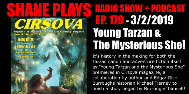 young tarzan and the mysterious she edgar rice burroughs shane plays geek talk podcast title 3-2-2019