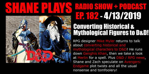 podcast converting historical & mythological figures to d&d shane plays podcast title 4-13-2019