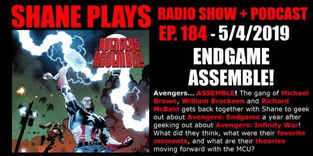 avengers endgame podcast shane plays podcast title 5-4-2019