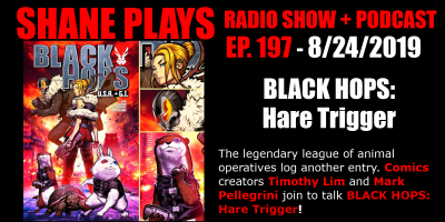 black hops hare trigger comic book with timothy lim and mark pellegrini shane plays podcast title 8-24-2019