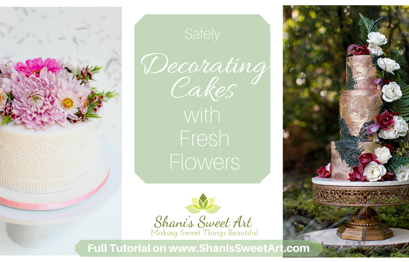 Safely decorating cakes with fresh flowers