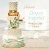 ocean inspired wedding cake tutorial