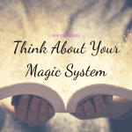 "Person holding book saying ""Think About Your Magic System"""
