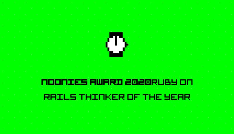 Noonies Award 2020 Ruby on Rails Thinker of the Year