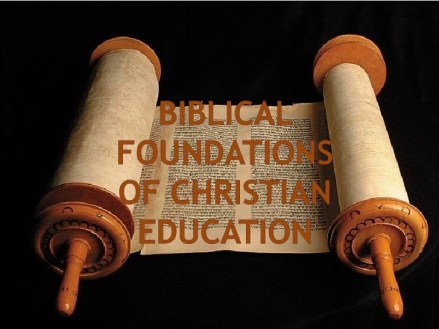 biblical-foundations-of-christian-education-3-1-728