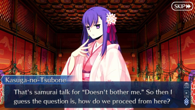 """Kasuga-no-Tsubone saying that what someone else said is samurai talk for """"Doesn't bother me."""""""