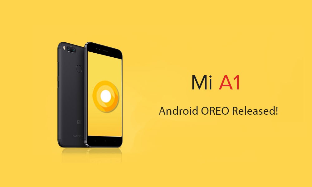 Xiaomi Mi A1 Android 8 1 Oreo Update Finally Resumes | Shareable