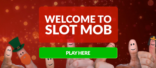 Welcome to Slot Mob
