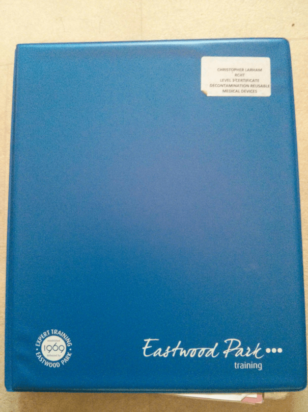 An image of the 'Eastwood Park' folder containing Chris Larham's work for the 'BTEC Level Three Certificate in Decontamination of Reusable Medical Devices' [2015].