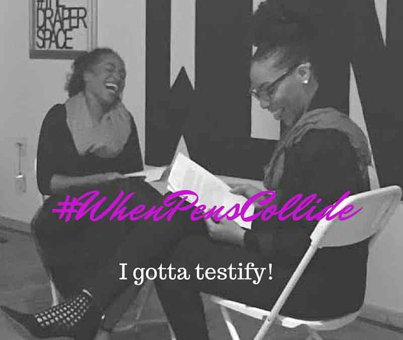 I Gotta Testify! #WhenPensCollide