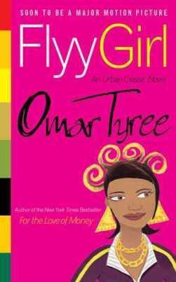 Omar Tyree Flyy Girl