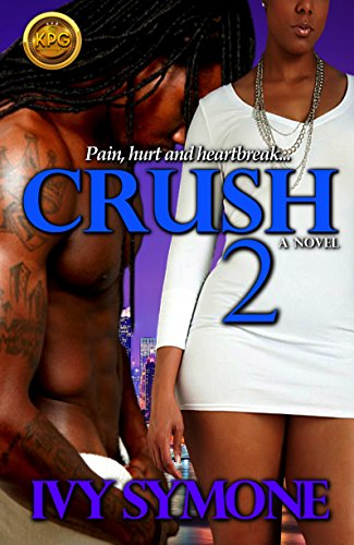 Ivy Symone Crush Series