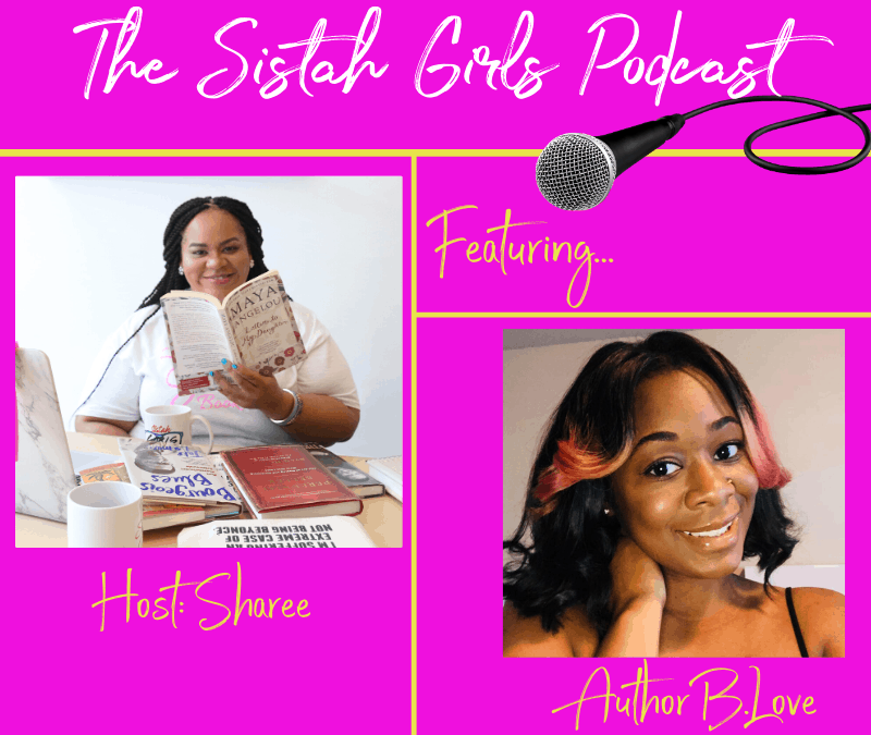 A Conversation With Author B.Love [Audio]
