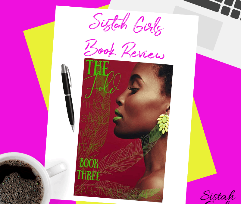 Book Review: The Fold: Thou Shall Not Fear by Sabrina B. Scales