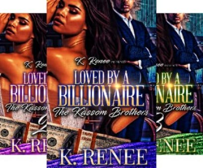Loved By A Billionaire: The Kassom Brothers (3 book series) by K. Renee