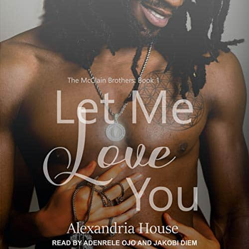 Let Me Love You: McClain Brothers Series, Book 1