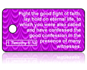 1 Timothy 6:12 Bible Scripture Key Tags