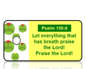 Psalm 150:6 Bible Scripture Key Tag