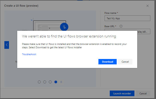 We weren't able to find the UI flows browser extension running