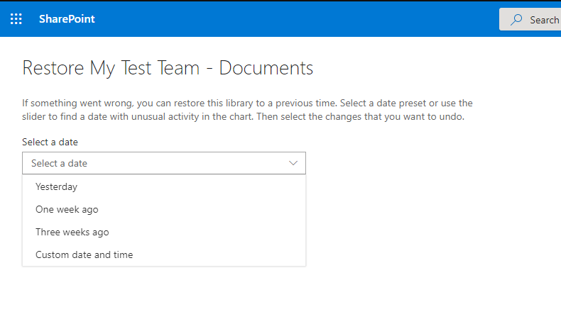 Restore SharePoint Backups and Select a date