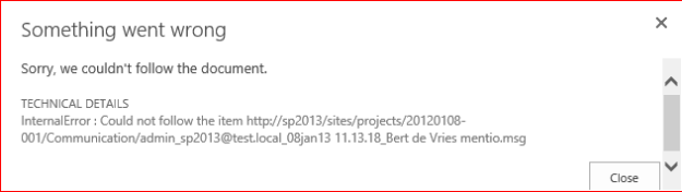 Sorry we could't follow the document or site sharepoint 2013