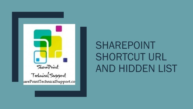 SharePoint shortcut URL and hidden list 1920X1080