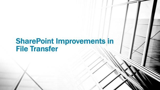 file transfer improvements-1920x1080