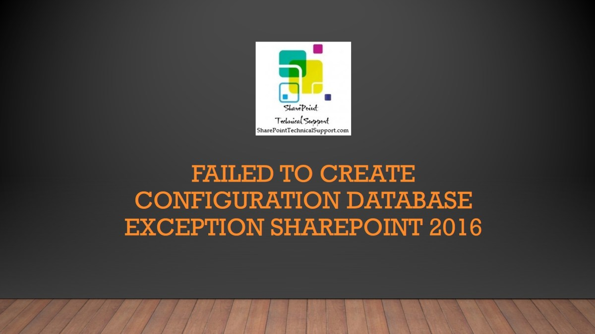 Failed to create configuration database exception SharePoint 2016