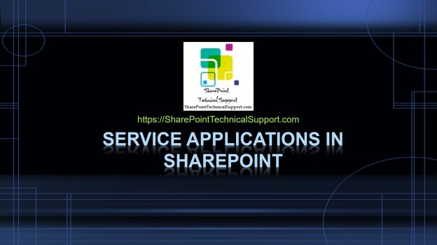 Service-Applications-in-SharePoint-1920x1080