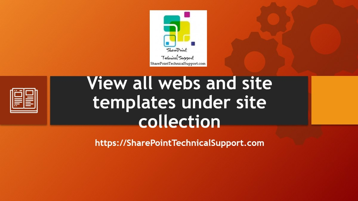 View all webs and site templates under site collection