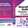change maximum upload file size limit in sharepoint 2019